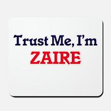 Trust Me, I'm Zaire Mousepad