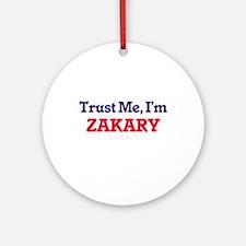 Trust Me, I'm Zakary Round Ornament