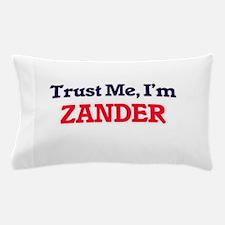 Trust Me, I'm Zander Pillow Case