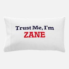 Trust Me, I'm Zane Pillow Case