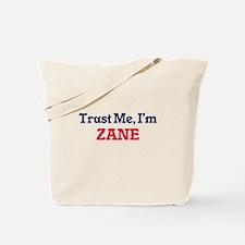 Trust Me, I'm Zane Tote Bag