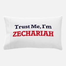 Trust Me, I'm Zechariah Pillow Case