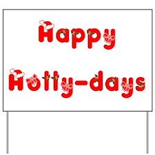 holly days Yard Sign