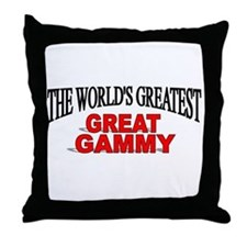 """The World's Greatest Great Gammy"" Throw Pillow"