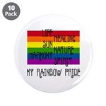 "My Rainbow Pride 3.5"" Button (10 pack)"