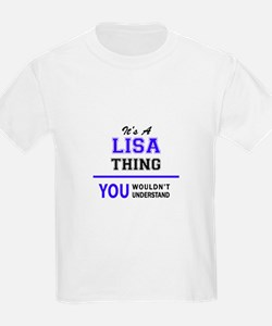 It's LISA thing, you wouldn't understand T-Shirt