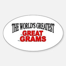 """The World's Greatest Great Grams"" Oval Decal"
