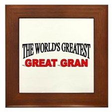 """The World's Greatest Great Gran"" Framed Tile"