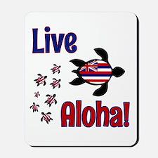 Live Aloha! Hawaii Mousepad