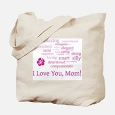 I Love you, Mom! Tote Bag