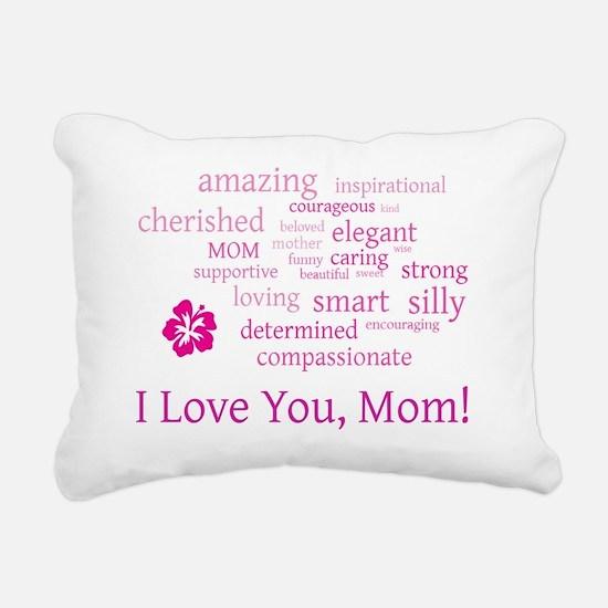 I Love you, Mom! Rectangular Canvas Pillow