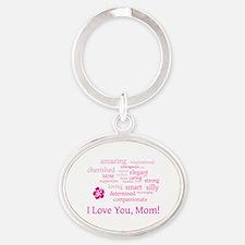 I Love you, Mom! Oval Keychain