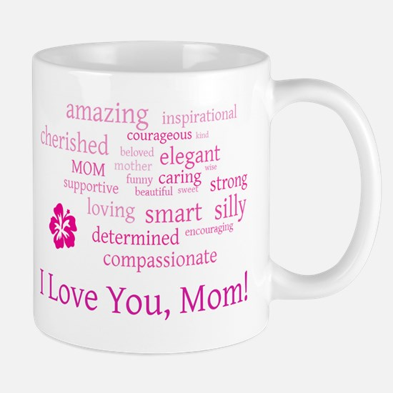 I Love you, Mom! Mug