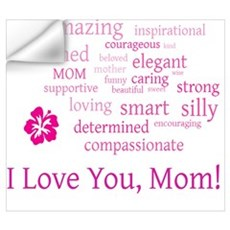 I Love you, Mom! Wall Decal