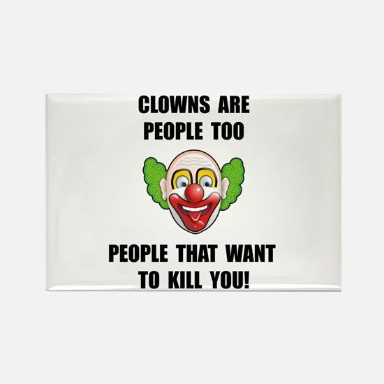 Clown Kill Magnets