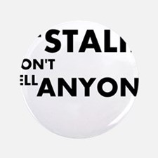 Stalin-Anyone Button