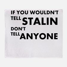 Stalin-Anyone Throw Blanket