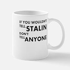 Stalin-Anyone Mugs