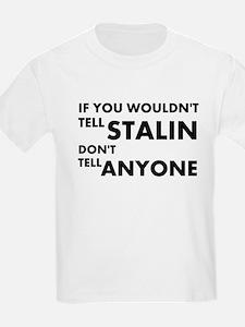 Stalin-Anyone T-Shirt
