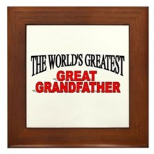 """The World's Greatest Great Grandfather"" Framed Ti"