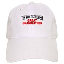 """The World's Greatest Great Grandfather"" Baseball Cap"