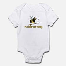 i'd rather bee fishing Infant Bodysuit