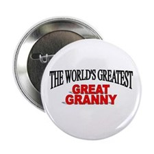 """""""The World's Greatest Great Granny"""" 2.25"""" Button"""