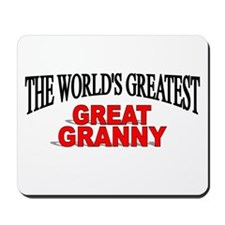 """The World's Greatest Great Granny"" Mousepad"