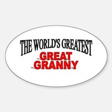 """The World's Greatest Great Granny"" Oval Decal"