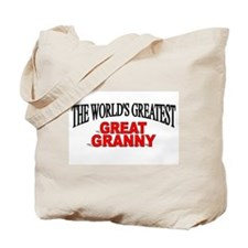 """The World's Greatest Great Granny"" Tote Bag"