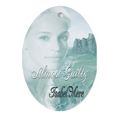 Almost Guilty Oval Ornament