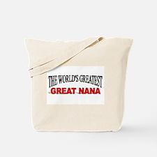"""The World's Greatest Great Nana"" Tote Bag"