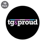 "Tg&proud 3.5"" Button (10 pack)"