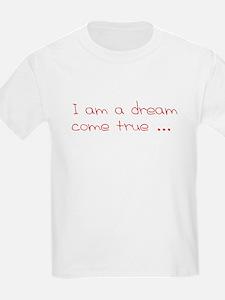 I am a dream (red writing) T-Shirt