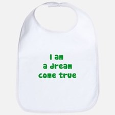 I am a dream (green writing) Bib