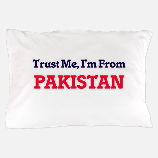 Trust Me, I'm from Palau Pillow Case