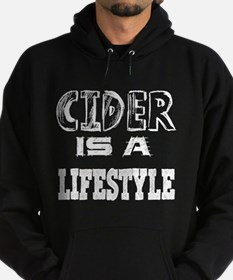 Cider Is A LifeStyle Hoodie