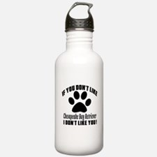 If You Don't Like Ches Sports Water Bottle