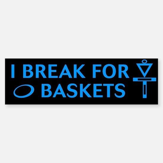 I break for blu on blk Bumper Bumper Bumper Sticker