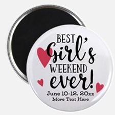 Best Girl's Weekend Ever PD Magnet