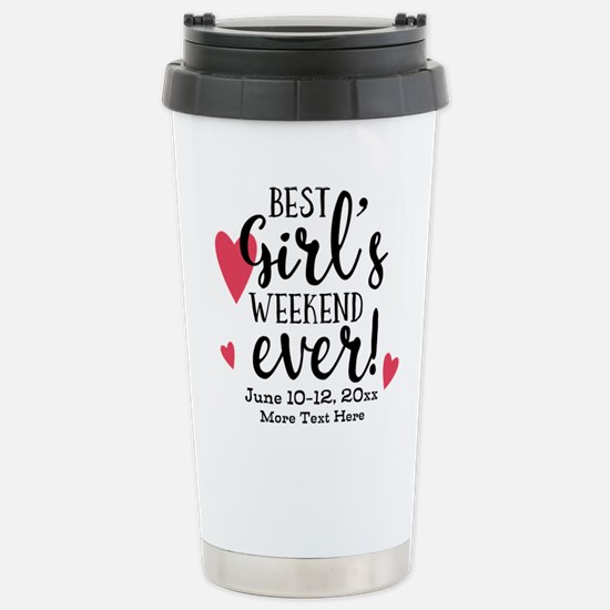 Best Girl's Weekend Eve Stainless Steel Travel Mug