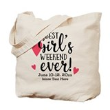 Best girls weekend ever Canvas Totes