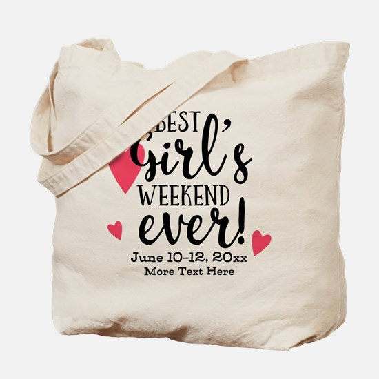Best Girl's Weekend Ever PD Tote Bag