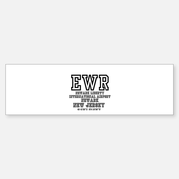 AIRPORT CODES - EWR - NEWARK LIBERT Bumper Bumper Bumper Sticker