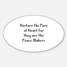 Nurture the Pure of Heart for Oval Decal