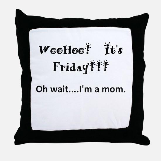 Friday! Throw Pillow