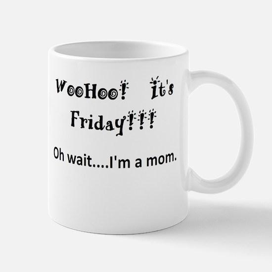 Friday! Mugs