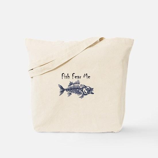 Fish Fear Me Tote Bag