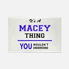 It's MACEY thing, you wouldn't understand Magnets