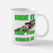 RideitLikeuStoleit Mugs